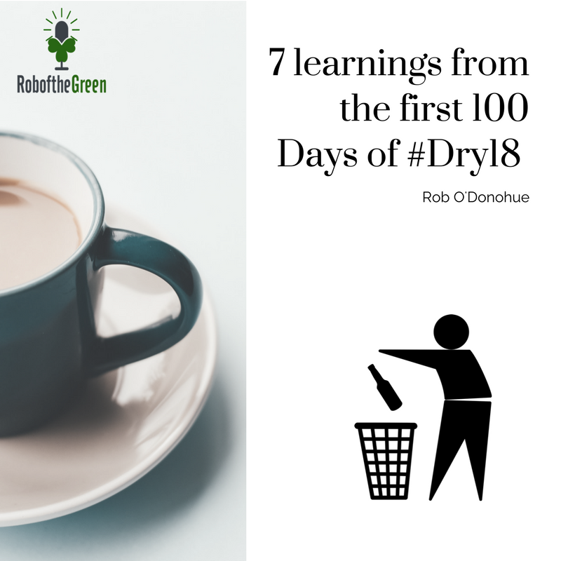 7 learnings from the first 100 Days of #Dry2018