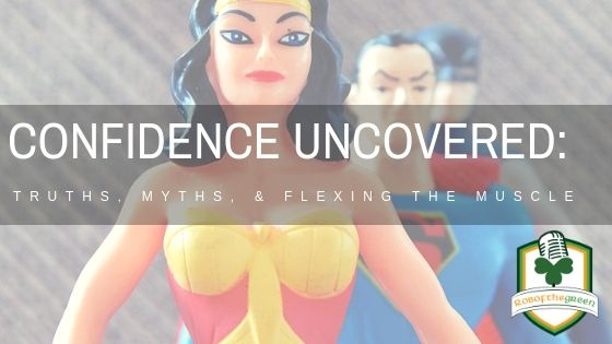 Confidence Uncovered: Truths, Myths, and Flexing the Muscle!