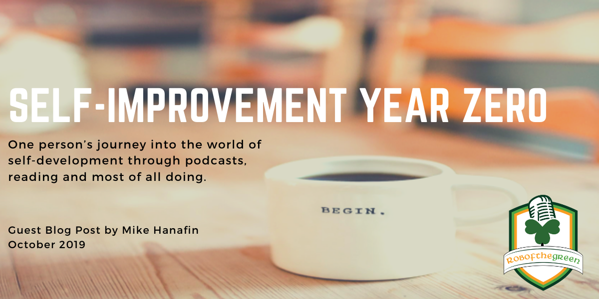 Self-Improvement Year Zero – Post by Michael Hanafin