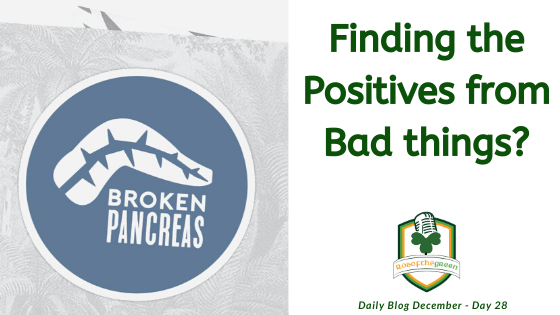 Finding the positives from bad things?