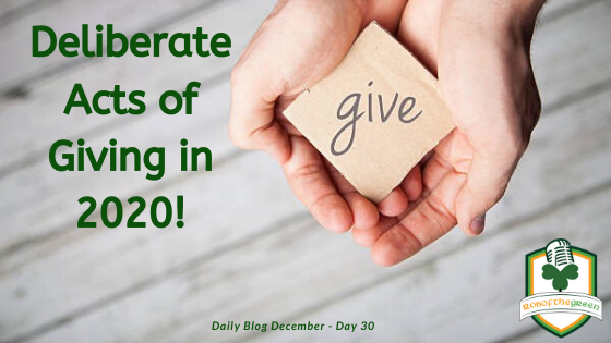 Deliberate Acts of Giving in 2020!
