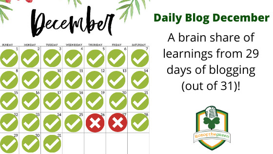 Daily Blog December – A brain share of learnings from 29 days of blogging (out of 31)!