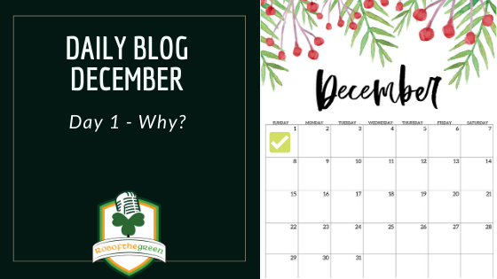 Daily Blog December – Why?